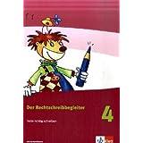 Der Rechtschreibbegleiter. Texte richtig schreiben. Arbeitsheft 4. Schuljahr mit CD-ROM
