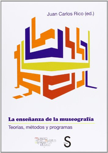 LA ENSEÑANZA DE LA MUSEOGRAFIA