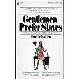 img - for Gentlemen prefer slaves book / textbook / text book