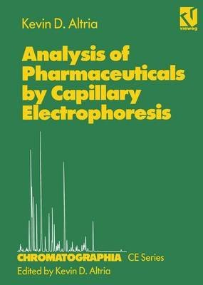 analysis-of-pharmaceuticals-by-capillary-electrophoresis-by-author-kevin-d-altria-published-on-febru