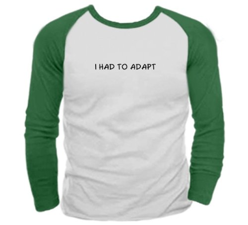 I Had to Adapt Evolution-Non-Conformist T-Shirt Rib Knit Raglan Long Sleeve White/Forest Green X Large