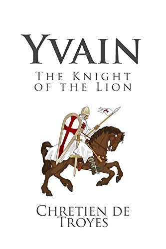 yvain the knight with the lion At the season of pentecost, king arthur holds his court at carduel in wales after  dinner on that feast day, a knight named calogrenant tells a tale of adventure.