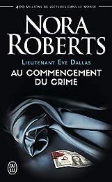 Lieutenant Eve Dallas, Tome 1 :