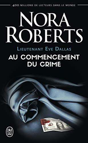 Lieutenant Eve Dallas, Tome 1 :