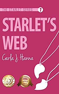 Starlet's Web: A Hollywood Teen Romance by Carla J. Hanna ebook deal