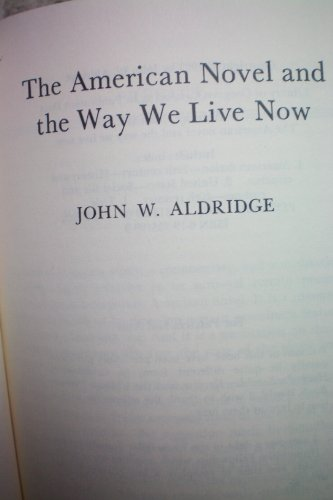 The American Novel and the Way We Live Now