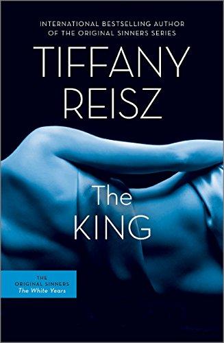 Tiffany Reisz - The King: The Original Sinners Book 6