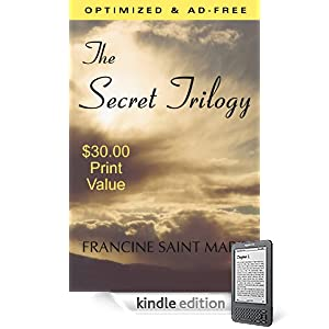 The Secret Trilogy: Three Novels... One Epic Love Story (Optimized & Ad-Free)