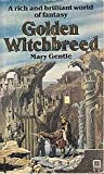Golden Witchbreed (0099373009) by Mary Gentle