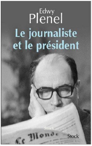Le journaliste et le Président (Essais