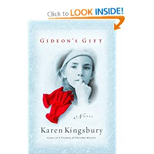 """Gideon's Gift"" by Karen Kingsbury :Book Review"
