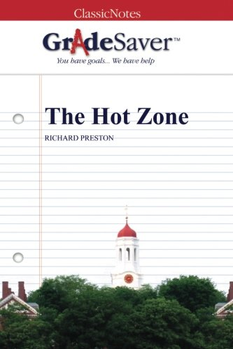 a literary analysis of the hot zone by richard preston 2018-08-16  description: a ninth-grade language arts cross-curricular webquest that covers richard preston's biography, literary analysis of the hot zone, basics of a virus, history of the spread of the ebola virus, and covering literary.