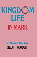 Kingdom Life in Mark