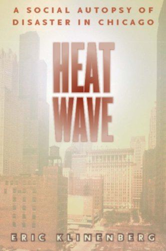 Heat Wave: A Social Autopsy of Disaster in Chicago...