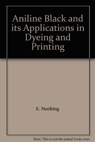 Aniline Black and its Applications in Dyeing and Printing PDF