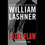 Fatal Flaw | William Lashner