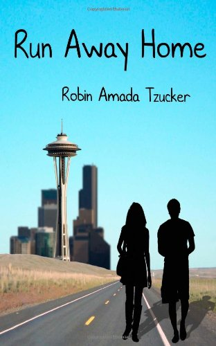Book: Run Away Home by Robin Amada Tzucker