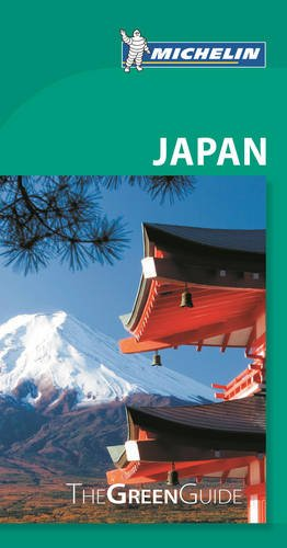 The Green Guide Japan (Michelin Green Guide Japan)