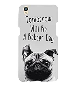 Cute Puppy with Quote 3D Hard Polycarbonate Designer Back Case Cover for Oppo F1 Plus :: Oppo R9