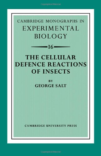 The Cellular Defence Reactions of Insects (Cambridge Monographs in Experimental Biology) PDF