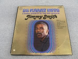 24 karat hits LP by JIMMY SMITH