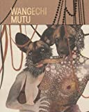 img - for Wangechi Mutu book / textbook / text book