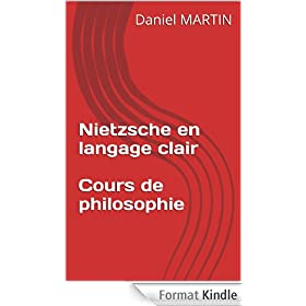 Nietzsche en langage clair - Cours de philosophie