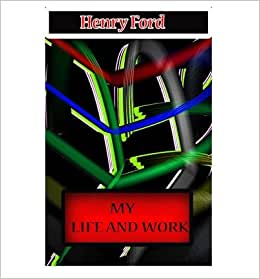 A biography and life work of henry ford an american car businessman