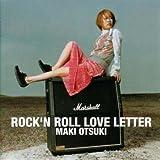 ROCK'N ROLL LOVE LETTER