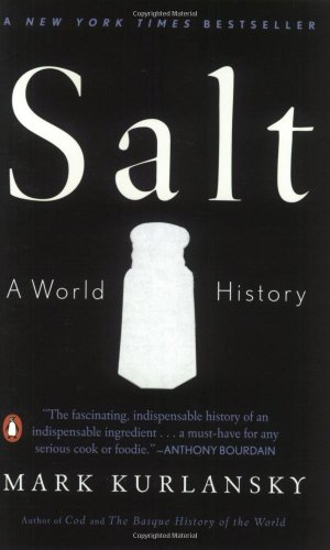 Salt: A World History wvil