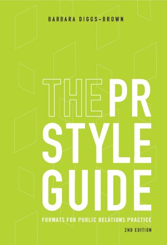 The PR Styleguide: Formats for Public Relations Practice...