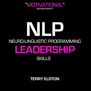 NLP Leadership Skills With Terry Elston Speech