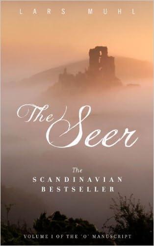 The Seer: Volume One of The 'O' Manuscript, The Scandinavian Bestseller