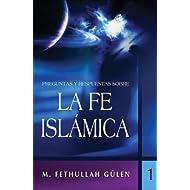 Preguntas y Respuestas Sobre la Fe Islamica, Volume 1