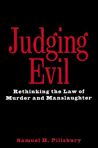 judging-evil-rethinking-the-law-of-murder-and-manslaughter