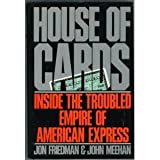 House of Cards: Inside the Troubled Empire of American Express