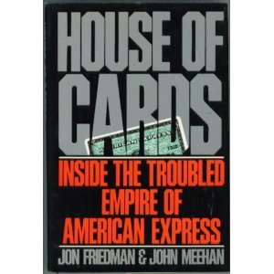 house-of-cards-inside-teh-troubled-empire-of-american-express
