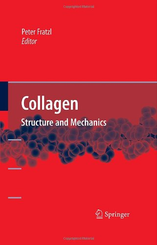 Collagen: Structure and Mechanics
