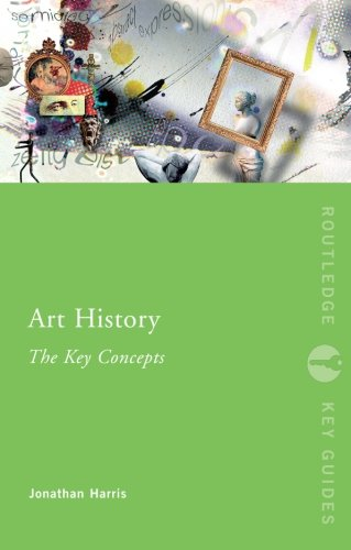 Art History: The Key Concepts (Routledge Key Guides)
