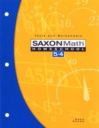 Saxon Math 5/4 : Tests and Worksheets