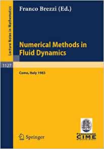 Numerical Methods in Fluid Dynamics: Lectures given at the