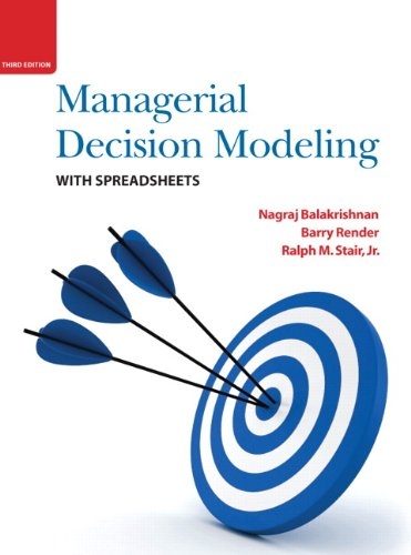 Managerial Decision Modeling with Spreadsheets (3rd Edition) (Spreadsheet Modeling compare prices)