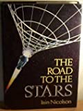 Road to the Stars (0715376187) by Iain Nicolson