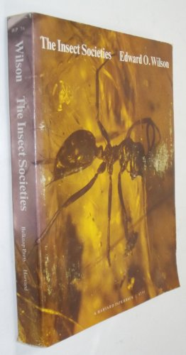 The Insect Societies (Harvard paperbacks)