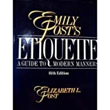 Emily Post's Etiquette (0061816833) by Post, Emily