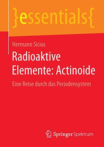 radioaktive-elemente-actinoide-eine-reise-durch-das-periodensystem-essentials
