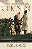 img - for Chosen: Genesis Through Deuteronomy (Harmony and Chronology of the Old Testament) book / textbook / text book