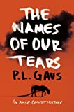 The Names of Our Tears: An