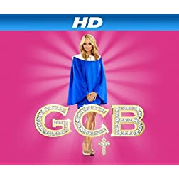 GCB Season 1 [HD]