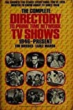 img - for The Complete Directory to Prime Time Network TV Shows: 1946-present. by Tim Brooks (1979-05-12) book / textbook / text book